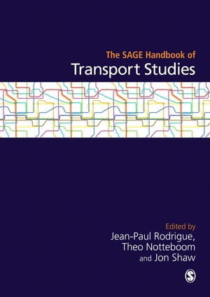 The SAGE Handbook of Transport Studies