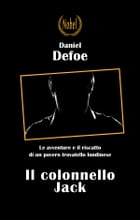 Il colonnello Jack by Daniel Defoe