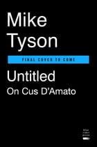 Untitled on Cus D'Amato and Mike Tyson