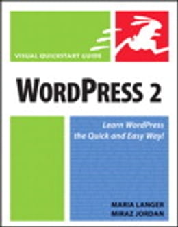 Book WordPress 2: Visual QuickStart Guide by Maria Langer