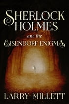 Sherlock Holmes and the Eisendorf Enigma Cover Image