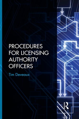 Procedures for Licensing Authority Officers