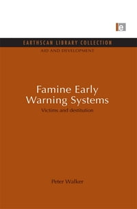 Famine Early Warning Systems: Victims and destitution