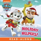 Holiday Helpers! (PAW Patrol) de Nickelodeon Publishing