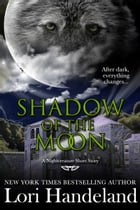 Shadow of the Moon (A Nightcreature Short Story) by Lori Handeland