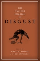 The Ancient Emotion of Disgust