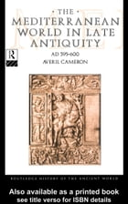 The Mediterranean World in Late Antiquity: Ad 395-600