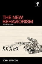 The New Behaviorism: Second Edition