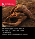 Routledge Handbook of Sport, Gender and Sexuality