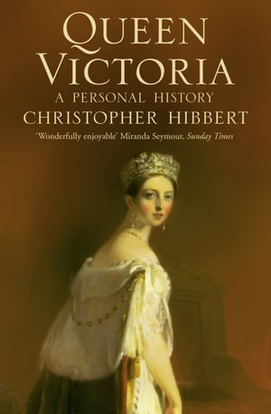 Queen Victoria: A Personal History
