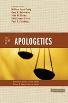 Five Views on Apologetics by Stanley N. Gundry