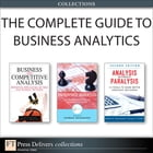 The Complete Guide to Business Analytics (Collection) by Thomas H. Davenport