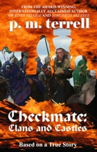 Checkmate: Clans and Castles by P.M. Terrell
