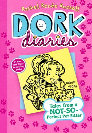 Dork Diaries 10: Tales from a Not-So-Perfect Pet Sitter by Rachel Renée Russell