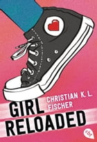 girl reloaded by Christian K.L. Fischer