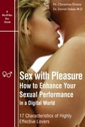 Sex With Pleasure - How to Enhance Your Sexual Performance in a Digital World - 17 Characteristics of Highly Effective Lover 23d6528f-638d-45e6-9488-8f2dd6b0c994