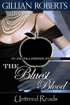 The Bluest Blood by Gillian Roberts