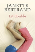 Lit double by Janette Bertrand