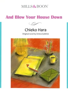 AND BLOW YOUR HOUSE DOWN (Mills & Boon Comics): Mills & Boon Comics