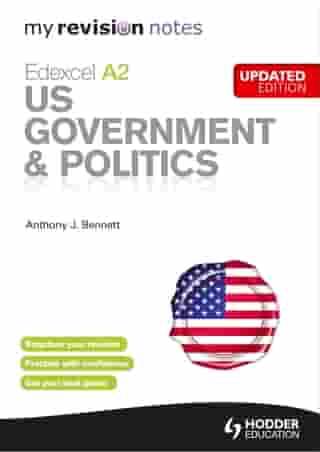 My Revision Notes: Edexcel A2 US Government & Politics Updated Edition