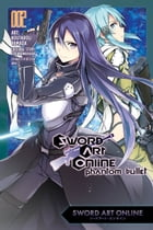 Sword Art Online: Phantom Bullet, Vol. 2 (manga) by Reki Kawahara