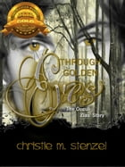 Through Golden Eyes: The Occuli, Zias' Story by Christie M. Stenzel