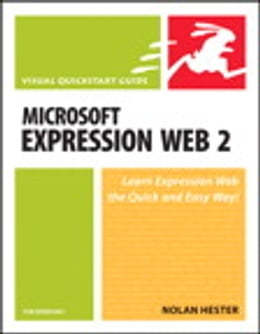 Book Microsoft Expression Web 2 for Windows: Visual QuickStart Guide by Nolan Hester