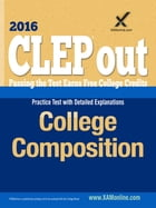 CLEP College Composition by Sharon A Wynne