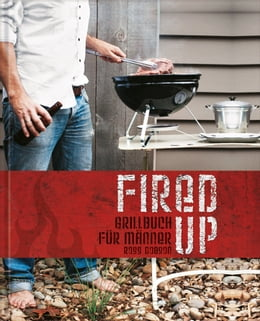 Book Fired up - Grillbuch für Männer by Ross Dobson