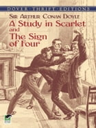 A Study in Scarlet and The Sign of Four by Sir Arthur Conan Doyle