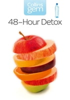 48-hour Detox (Collins Gem) by Gill Paul