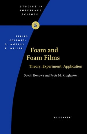 Foam and Foam Films Theory,  Experiment,  Application