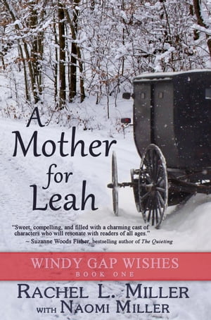 A Mother for Leah: Windy Gap Wishes, #1