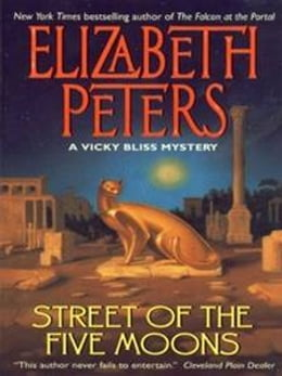 Book Street of the Five Moons: A Vicky Bliss Novel of Suspense by Elizabeth Peters