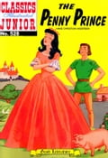 The Penny Prince - Classics Illustrated Junior #528