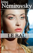 Le Bal (French Edition) by Irène Némirovsky