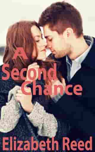 A Second Chance by Elizabeth Reed