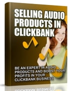 Selling Audio Products in Clickbank by Anonymous