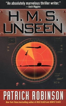 Book H.M.S. Unseen by Patrick Robinson
