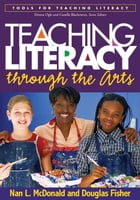 Teaching Literacy through the Arts