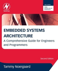 Embedded Systems Architecture: A Comprehensive Guide for Engineers and Programmers