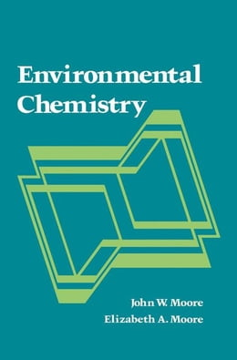 Book Environmental Chemistry by Moore, John