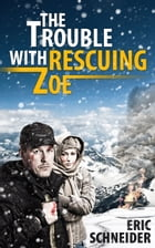 The Trouble with Rescuing Zoe