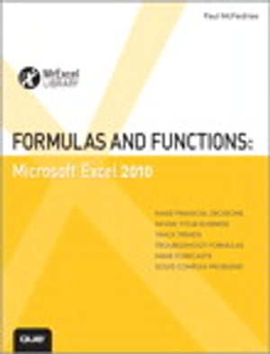 Formulas and Functions: Microsoft Excel 2010 Microsoft Excel 2010