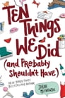 Ten Things We Did (and Probably Shouldn't Have) Cover Image
