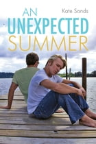 An Unexpected Summer by Kate Sands