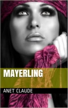 Mayerling by Anet Claude