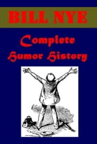 Complete Humor History (Illustrated)