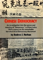 CHINESE DEMOCRACY by Andrew J. Nathan