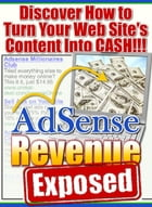 AdSense Revenue Exposed: Discover How to Turn Your Website´s Content Into Cash! by Sven Hyltén-Cavallius